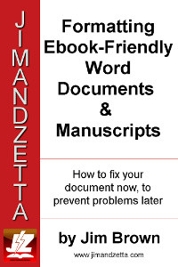 Formatting Ebook-Friendly Word Documents & Manuscripts